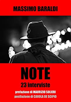 NOTE: 23 interviste di [Baraldi, Massimo]