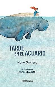 Tarde en el acuario par Nono Granero