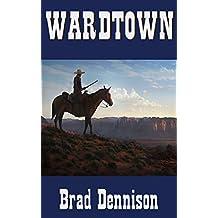 Wardtown (Texas Ranger Book 2)