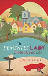 The Demented Lady Detectives' Club