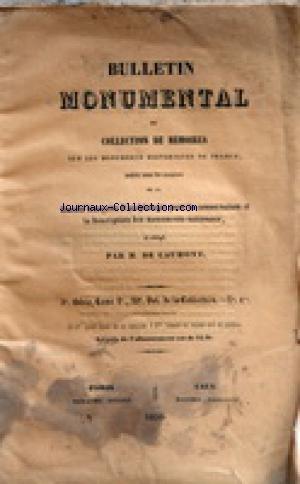 BULLETIN MONUMENTAL [No 1] du 01/01/1856 - COLLECTION DE MEMOIRES SUR LES MONUMENTS HISTORIQUES DE FRANCE - DIRIGE PAR DE CAUMONT - 1856 NOTICE HISTORIQUE SUR LA MALADIERE DE DIJON PAR GARNIER - ESSAI SUR LES MONUMENTS DU ROUSSILLON PAR DE BARTHELEMY - OPINION DE PARKER SUR L'OUVRAGE DE RUSKIN / LES PALAIS DE VENISE