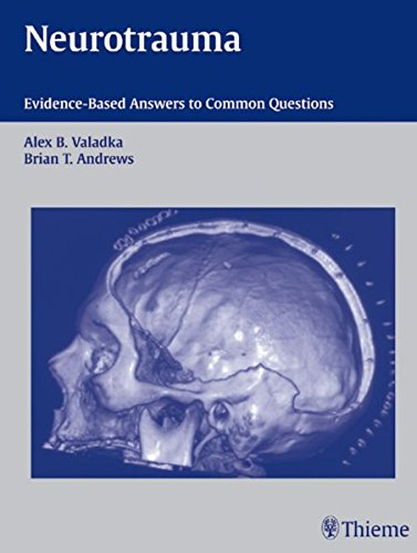 Neurotrauma: Evidence-Based Answers to Common Questions