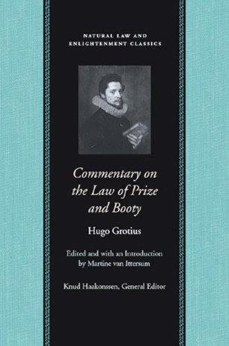 Commentary on the Law of Prize and Booty (Natural Law and Enlightenment Classics) (English Edition)