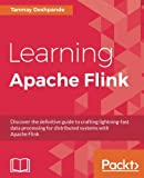 Learning Apache Flink (English Edition)