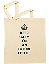 Keep Calm I'm An Future Editor Bolsa De Compras Playa De Algodón Reutilizable Shopping Bag Beach Reusable