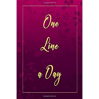 One Line A Day Journal: Five Years Of Memories, Diary, Journals. Dated 365 Days And Lined Book