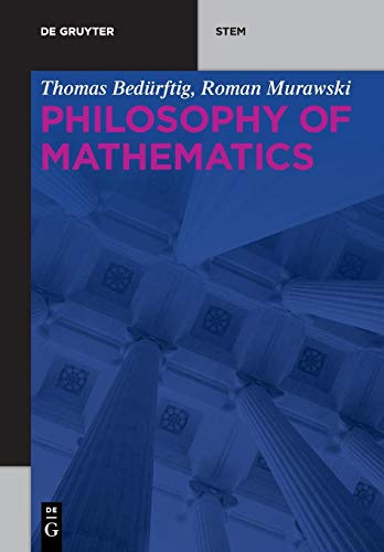 Philosophy of Mathematics (De Gruyter STEM)