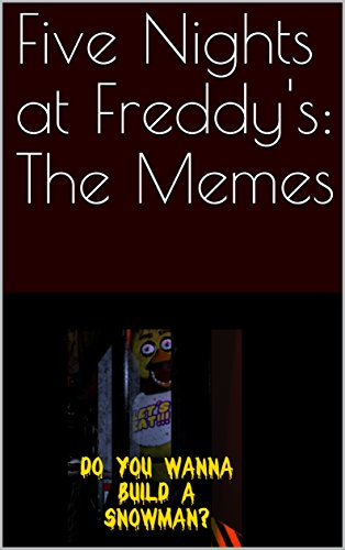 Five Nights at Freddy's: The Memes (English Edition)