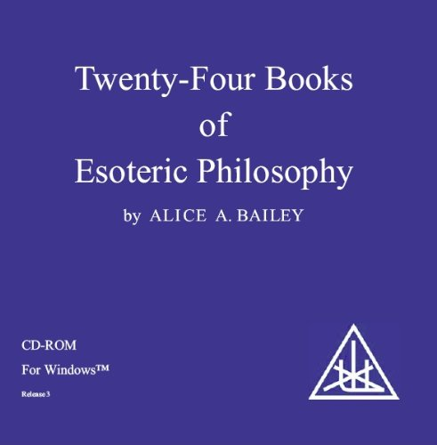24 Books of Esoteric Philosophy: From the Books of Alice Bailey