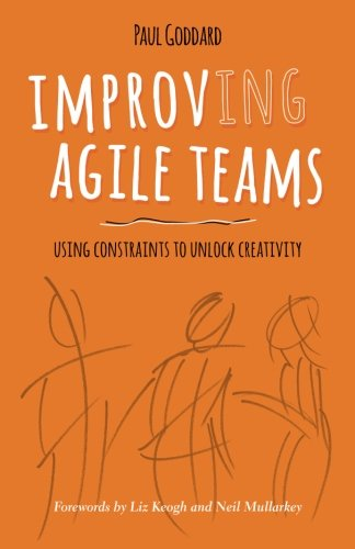 improv-ing-agile-teams-using-constraints-to-unlock-creativity