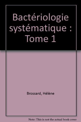 Bactériologie systématique : Tome 1