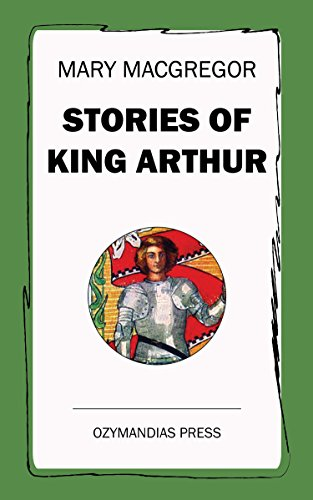 Stories of King Arthur (English Edition)