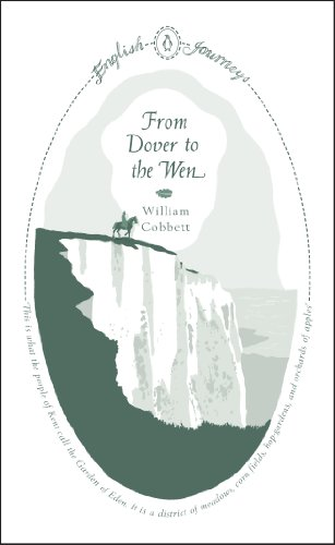 From Dover to the Wen (English Journeys Book 3) (English Edition) -