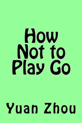 How Not to Play Go