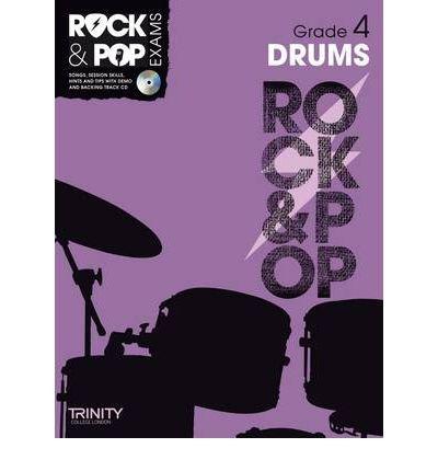[(Trinity Rock & Pop Drums Grade 4)] [ Trinity College London ] [March, 2012]