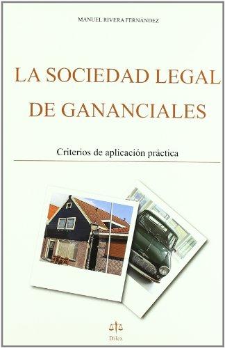 La sociedad legal de gananciales