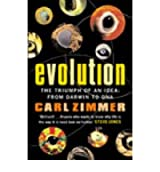 Evolution The Triumph of an Idea - from Darwin to DNA by Zimmer, Carl ( Author ) ON Feb-06-2003, Paperback