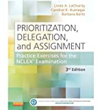 By Linda A Lacharity ; Candice K Kumagai ; Barbara Bartz ; Ruth Hansten ( Author ) [ Prioritization, Delegation, and Assignment with Access Code: Practice Exercises for the NCLEX Examination By Dec-2013 Paperback