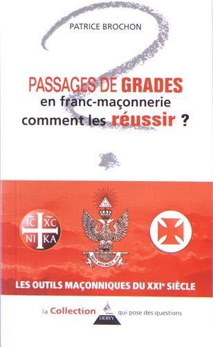 Passages de grades en franc-maçonnerie comment les réussir ? par Patrice Brochon