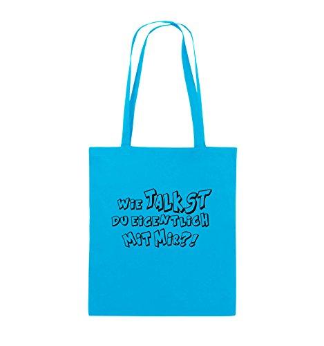 Comedy Bags - WIE TALKST DU EIGENTLICH MIT MIR ?! - Jutebeutel - lange Henkel - 38x42cm - Farbe: Schwarz / Silber Hellblau / Schwarz