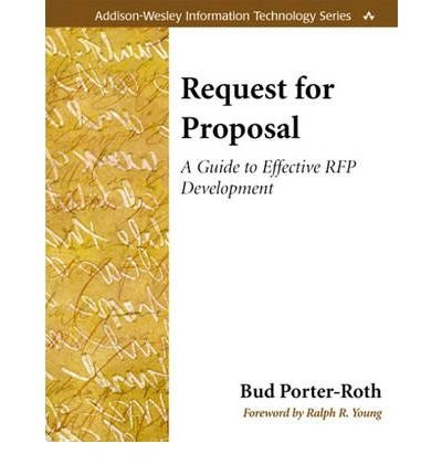 By Porter-Roth, Bud ( Author ) [ Request for Proposal: A Guide to Effective RFP Development By Dec-2001 Paperback