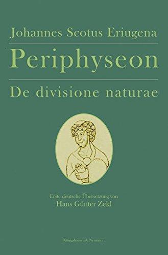 Periphyseon De divisione naturae: Deutsche Übersetzung von Hans Günter Zekl