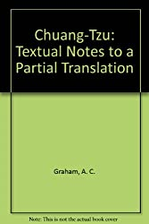 Chuang-Tzu: Textual Notes to a Partial Translation