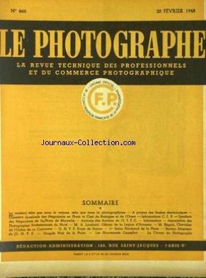 PHOTOGRAPHE (LE) [No 666] du 20/02/1948 - LA COULEUR TELLE QUE NOUS LA VOYONS TELLE QUE NOUS LA PHOTOGRAPHIONS - LES FASHES ELECTRONIQUE NEGOCANTS EN PHOTO ET CINE DE BRETAGNE ET DE L'OUEST - NEGOCIANTS DE LA PHOTO DE MARSEILLE - AMICALE DES ANCIENS DE L'ET.P.C. - ASSOCIATION DES PHOTOGRAPHES PROFESSIONNELS DU NORD - M. A. LANDUCCI - M. BEGUIN - 1ER SALON NORMAND DE LA PHOTO - GRANDE NUIT DE LA PHOTO - LES NOUVEAUTES GENEPHOT.