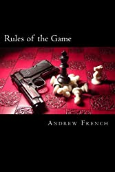 Rules of the Game: The Michael Prentiss Series Book 4 (The Michael Prentiss Stories)
