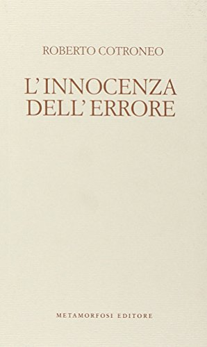 L'innocenza dell'errore