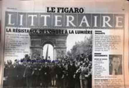 FIGARO LITTERAIRE (LE) du 30/01/1989 - LA RESISTANCE DE L'OMBRE A LA LUMIERE - BRUNO DE CESSOLE - JEAN LACOUTURE - RENAUD MATIGNON.
