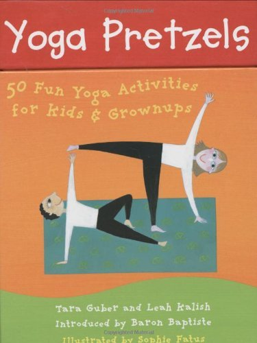 By Tara Guber - Yoga Pretzels: 50 Fun Yoga Activities for Kids and Grownups (Yoga Cards) (Crds)