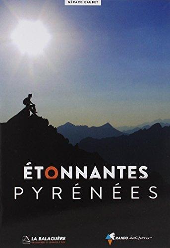 Etonnantes Pyrénees