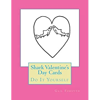 Shark Valentine's Day Cards: Do It Yourself