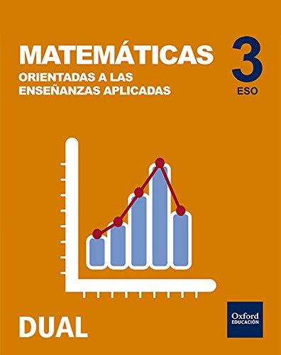 Inicia Matemáticas Orientadas a las Enseñanzas Aplicadas 3.º ESO. Libro del...
