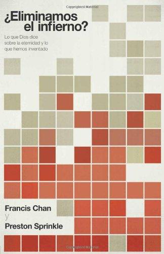 Descargar Libro ¿Eliminamos el Infierno? = Erasing Hell de Francis Chan