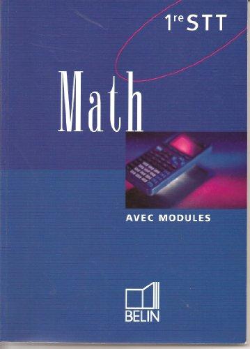 Math, première STT. Version du professeur par Collectif