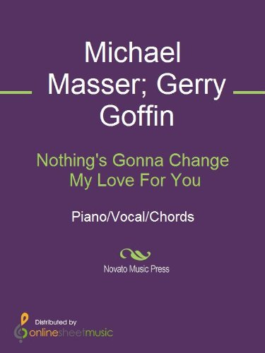 Nothings Gonna Change My Love For You Ebook Michael Masser Gerry