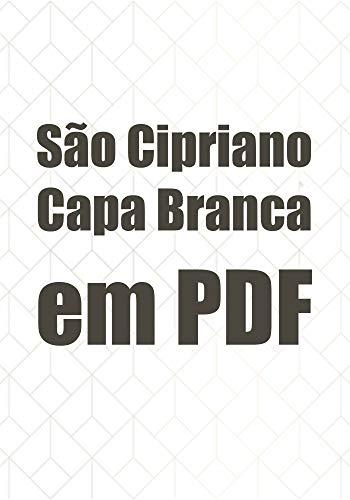 São Cipriano Capa Branca em PDF (Portuguese Edition) eBook: Élida ...