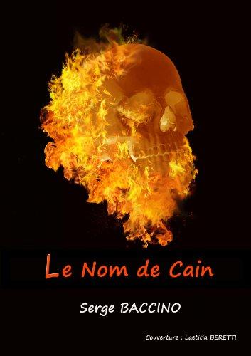 Le Nom de Caïn par Serge Baccino