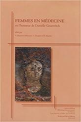 Femmes en médecine : Actes de la journée internationale d'étude organisée à l'université René-Descartes-Paris V, le 17 mars 2006 en l'honneur de Danielle Gourevitch