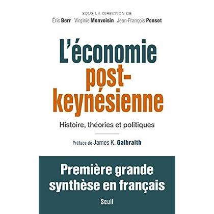 L'Economie post-keynésienne - Histoire, théories et politiques (Economie humaine)