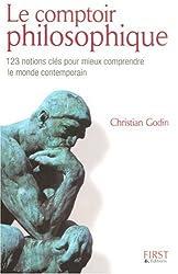 Le comptoir philosophique : 123 notions clés pour mieux comprendre le monde contemporain