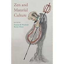 ZEN & MATERIAL CULTURE