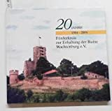 20 Jahre Förderkreis zur Erhaltung der Ruine Wachtenburg e.V. 1984 - 2004