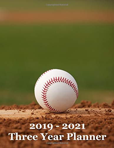 2019 – 2021 Three Year Planner: Baseball on Pitcher's Mound Cover – Includes Major U.S. Holidays and Sporting Events por YAY Journals