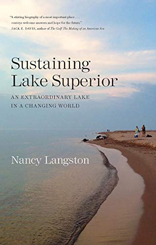 Sustaining Lake Superior: An Extraordinary Lake in a Changing World