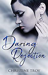 Daring Rejection