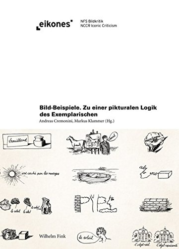 Bild-Beispiele: Zu einer pikturalen Logik des Exemplarischen (eikones)