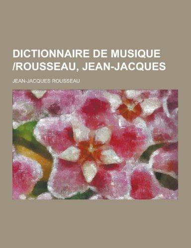 Dictionnaire de Musique -Rousseau, Jean-...